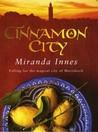Cinnamon City