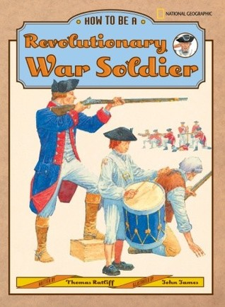 how-to-be-a-revolutionary-war-soldier