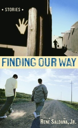 Finding Our Way by René Saldaña Jr.