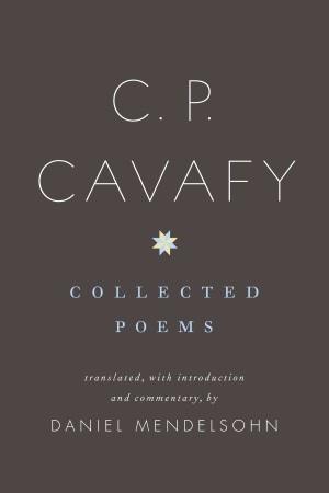 C. P. Cavafy by Constantinos P. Cavafis