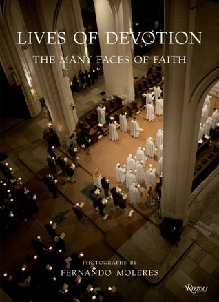 Lives of Devotion: The Many Faces of Faith
