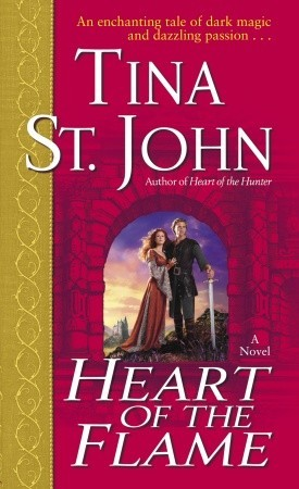 Heart of the Flame by Tina St. John