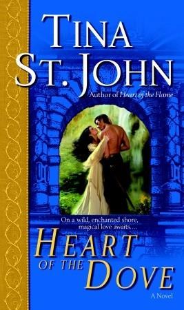 Heart of the Dove by Tina St. John