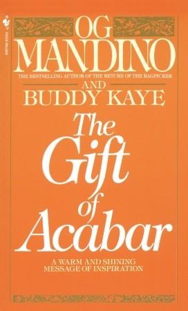The Gift Of Acabar by Og Mandino
