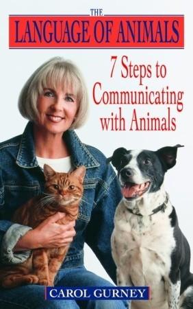 Descargar The language of animals: 7 steps to communicating with animals epub gratis online Carol Gurney