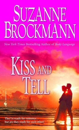 Kiss and Tell by Suzanne Brockmann