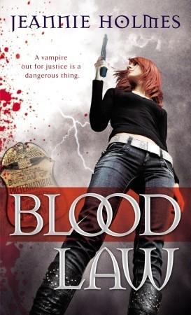 Blood Law by Jeannie Holmes