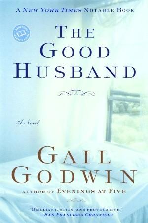 The Good Husband by Gail Godwin