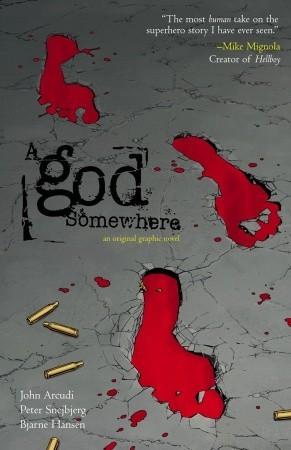 A God Somewhere by John Arcudi