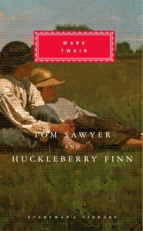 Tom Sawyer and Huckleberry Finn by Mark Twain