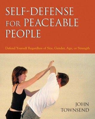 self-defense-for-peaceable-people-defend-yourself-regardless-of-size-gender-age-or-strength
