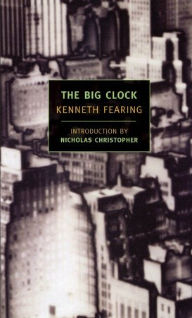The Big Clock by Kenneth Fearing