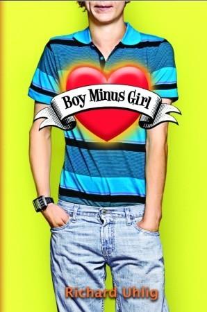 Boy Minus Girl by Richard Uhlig
