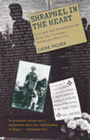 Shrapnel in the Heart: Letters and Remembrances from the Vietnam Veterans Memorial