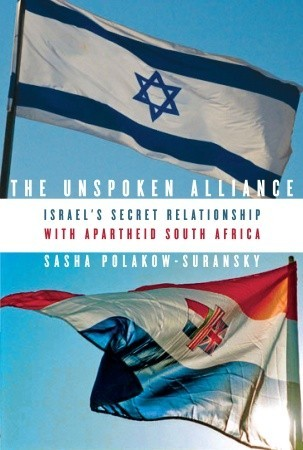 The Unspoken Alliance: Israel's Secret Relationship with Apartheid South Africa