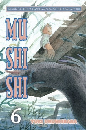 Mushishi, Vol. 6 by Yuki Urushibara