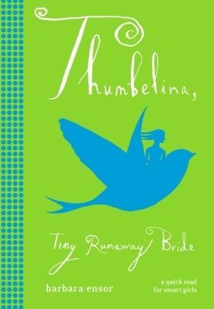 Thumbelina by Barbara Ensor
