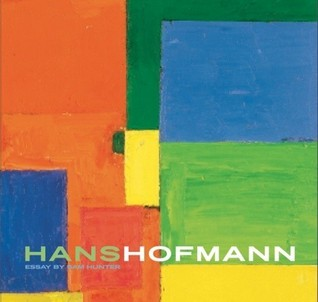 Hans Hofmann: Revised And Expanded