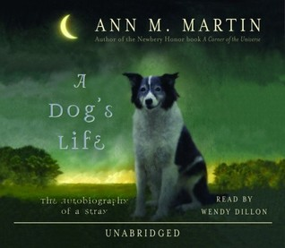 Ebook A Dog's Life by Ann M. Martin read!