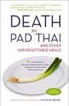 Death by Pad Thai...