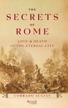 The Secrets of Rome: Love and Death in the Eternal City