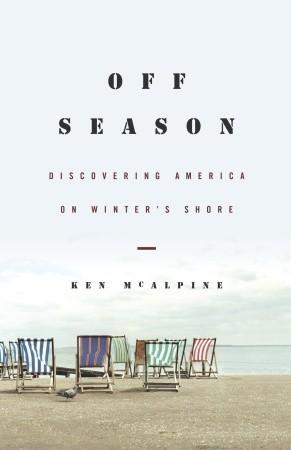 Off-Season by Ken McAlpine