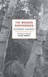 The Wooden Shepherdess (The Human Predicament, #2)