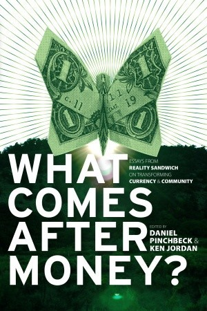 what comes after money essays from reality sandwich on  11559723