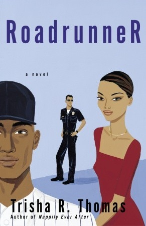 Ebook Roadrunner by Trisha R. Thomas PDF!