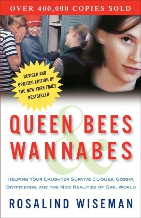rosalind wiseman queen bees and wannabes