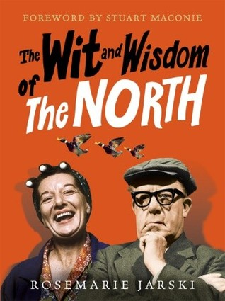 Wit and Wisdom of the North