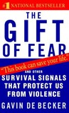 The Gift of Fear:...