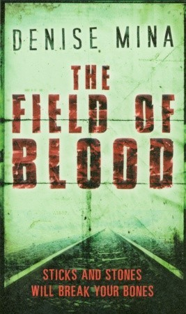 The Field of Blood (Paddy Meehan, #1)