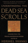 Understanding the Dead Sea Scrolls: A Reader from the Biblical Archaeology Review