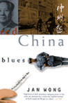 Red China Blues: ...