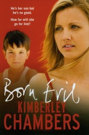 Born Evil by Kimberley Chambers