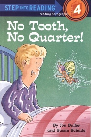 No Tooth, No Quarter! by Jon Buller