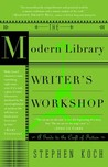 The Modern Library Writer's Workshop: A Guide to the Craft of Fiction