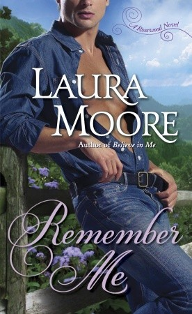 Remember Me (The Rosewood Trilogy, #1)