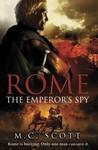 Rome: The Emperor's Spy (Rome, #1)