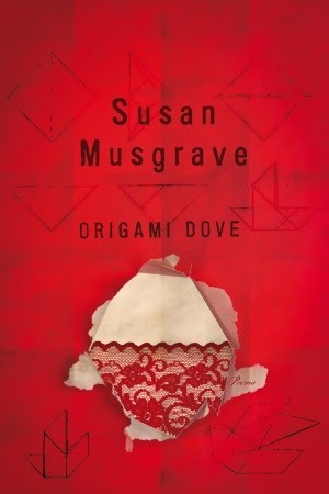 Origami Dove by Susan Musgrave