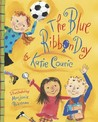 The Blue Ribbon Day by Katie Couric