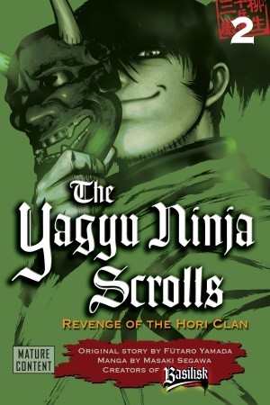 The Yagyu Ninja Scrolls: Revenge of the Hori Clan, Volume 2