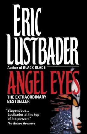 Angel Eyes by Eric Van Lustbader