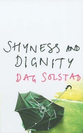 Shyness and Dignity by Dag Solstad