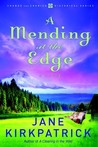 A Mending at the Edge (Change and Cherish Historical #3)