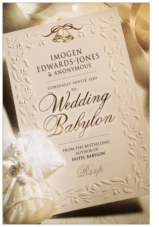 Wedding Babylon by Imogen Edwards-Jones