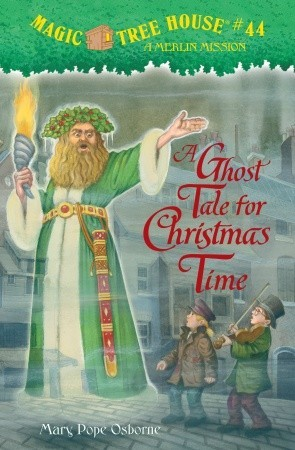 A Ghost Tale for Christmas Time(Magic Tree House 44)