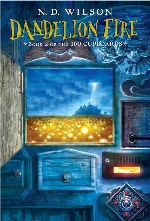Dandelion Fire (100 Cupboards #2)