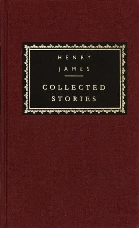 Collected Stories: Volume 1 (1866-1891) (Everyman's Library)